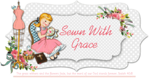 ♥ Guest Posting on Sewn with Grace! ♥