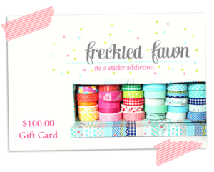 Freckled Fawn $100 Washi Tape Gift Certificate! CLOSED