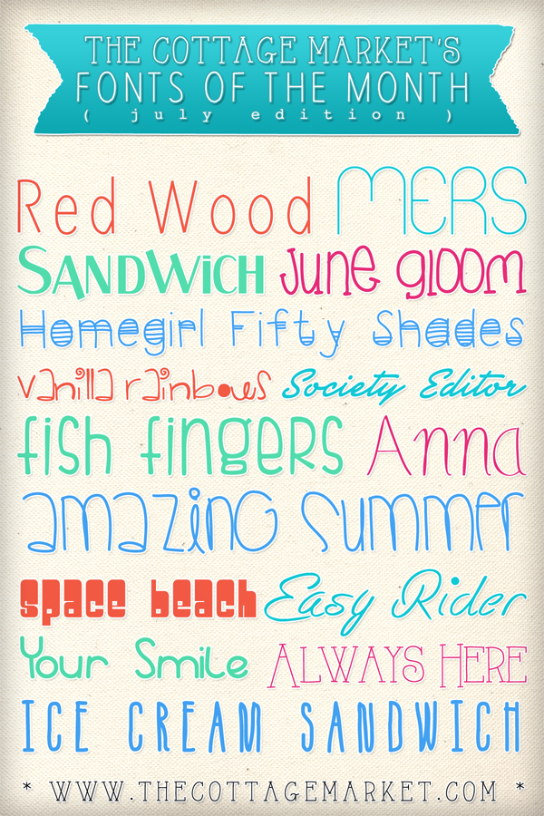 The Cottage Market - Fonts of the Month - July Edition - 600x900