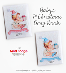 Baby's First Christmas Brag Book with Mod Podge Sparkle