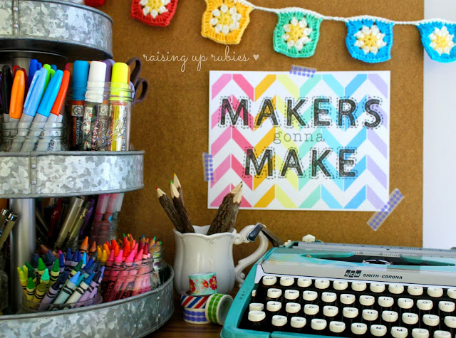 makers gonna make free print ♥ raisinguprubies.com