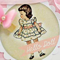 Hello Doll Free 2 inch printable circles with Chouxchoux Paper Art!