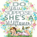 do-you-suppose-shes-a-wildflower-by-FPTFY-2