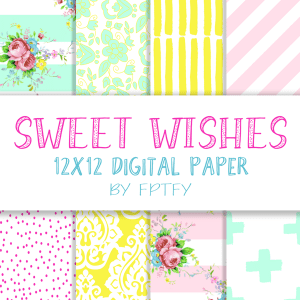 Sweet Wishes 12 x 12 Digital Scrapbooking Collection!