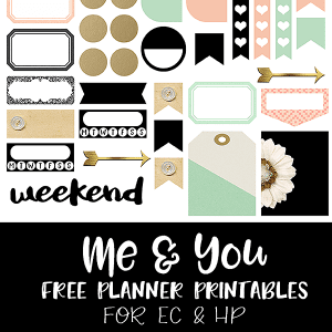 Me and You Free Planner Printables!