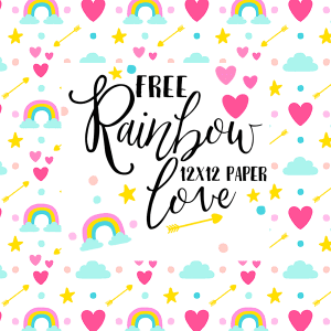 Free Rainbow Love Digital Paper!