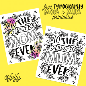 Gorgeous Free Typography Mom and Mum Printables-Tags included!