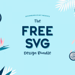 The FREE SVG Design Pack