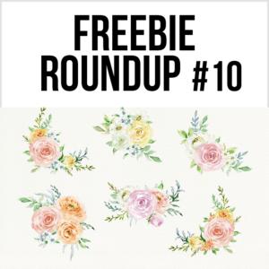 Freebie Roundup #10