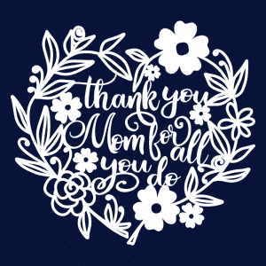 free mothers day svg cut file graphic