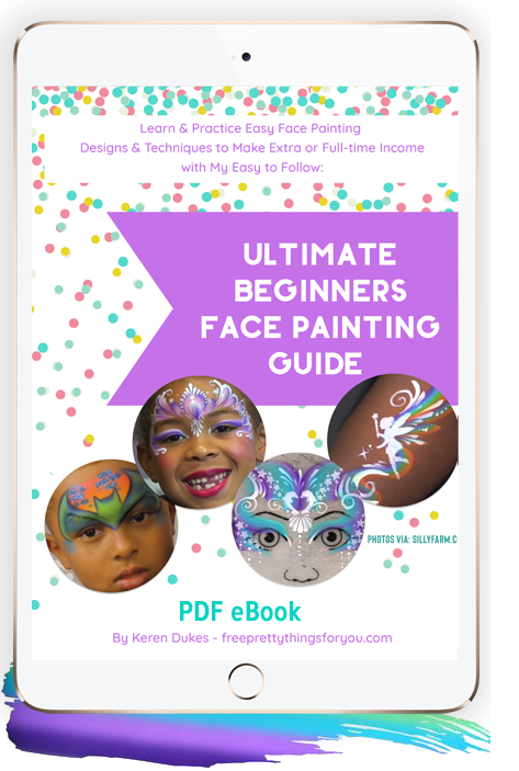 Ultimate Beginners Face Painting Guide