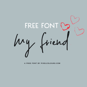 Free Font: My Friend