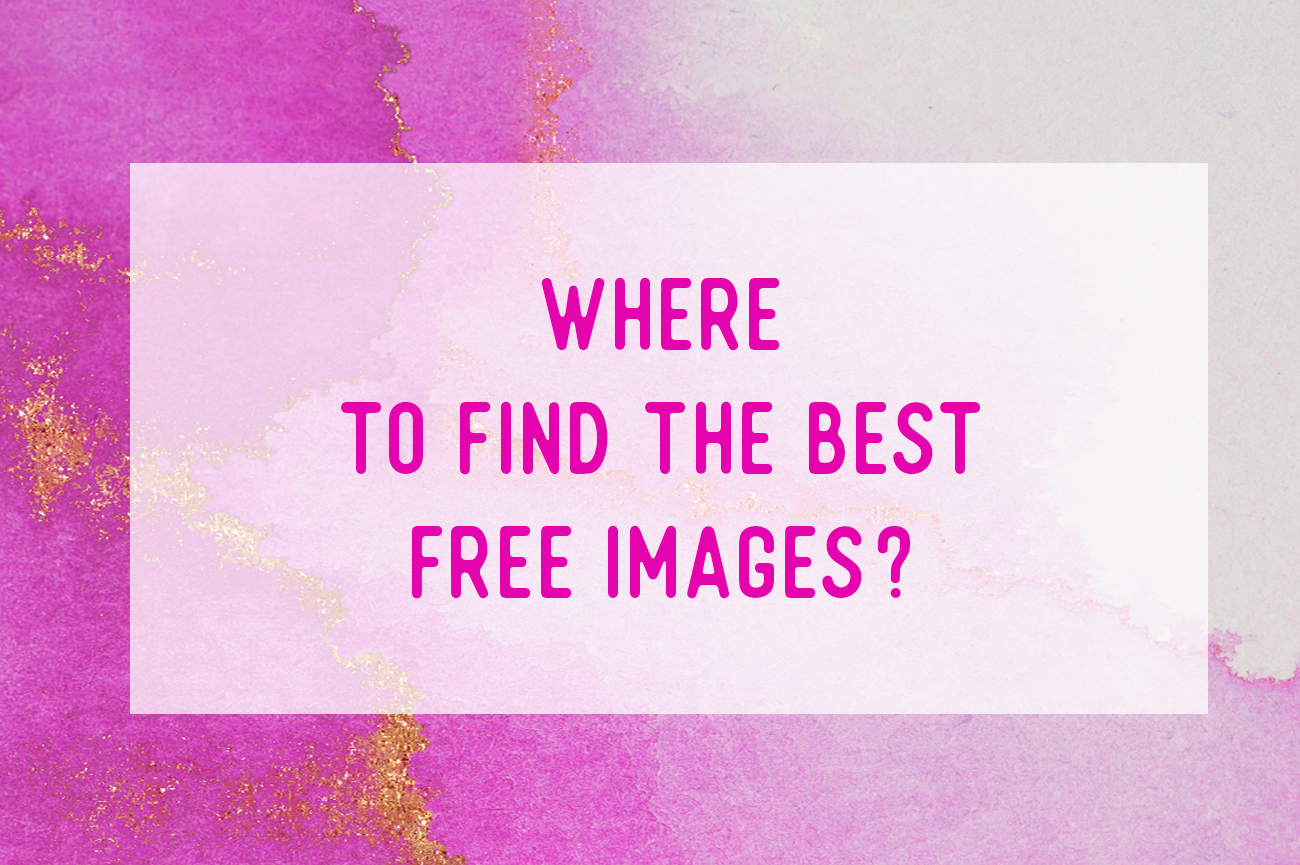 Where to find the best Free Images and Graphics