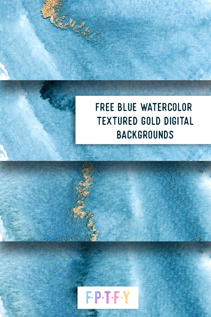 Free Blue Watercolor Textured Gold Digital Backgrounds