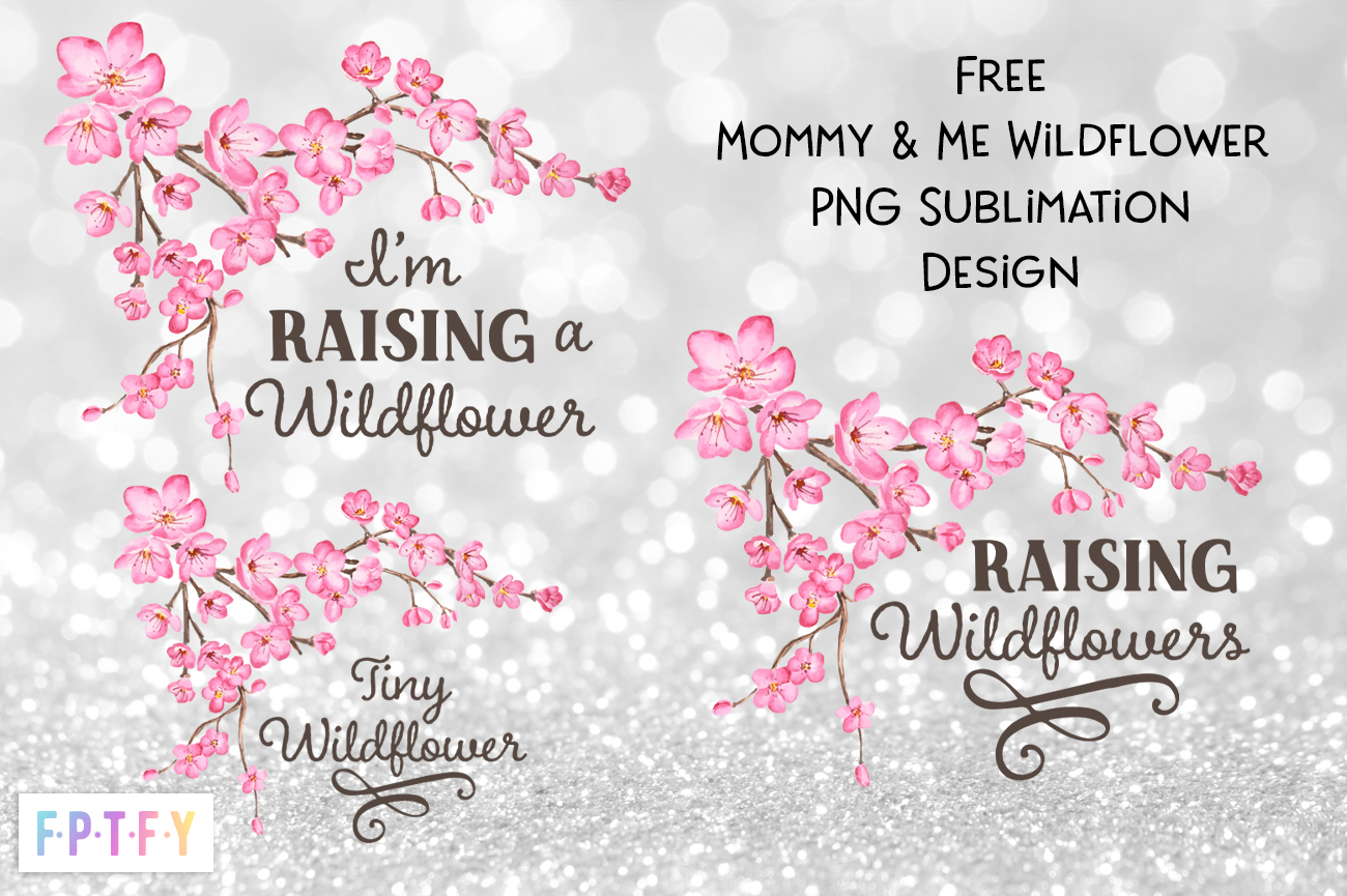 Mommy and Me Wildflower Sublimation