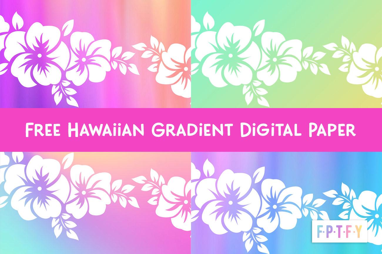 Free Hawaiian Gradient Digital Paper