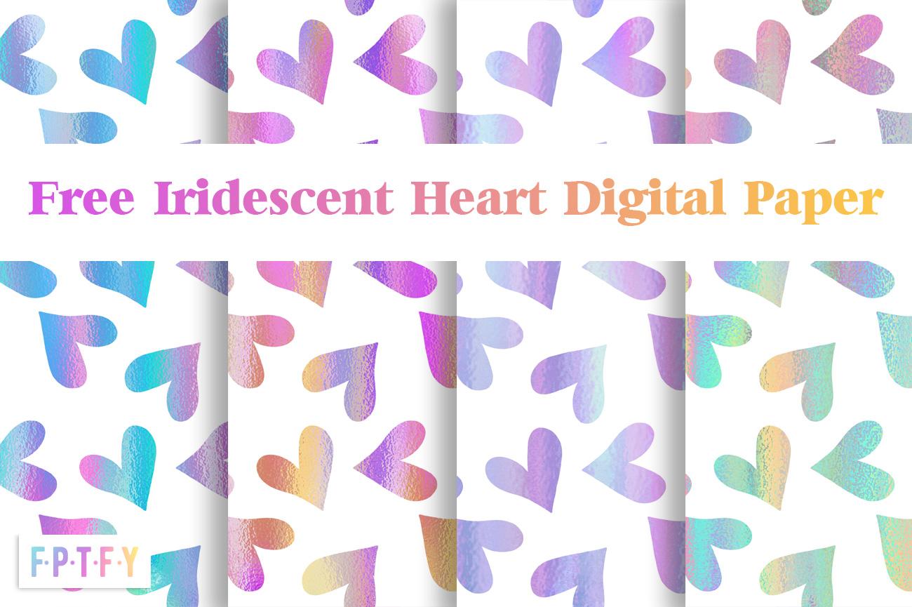 Free Iridescent Heart Digital Paper